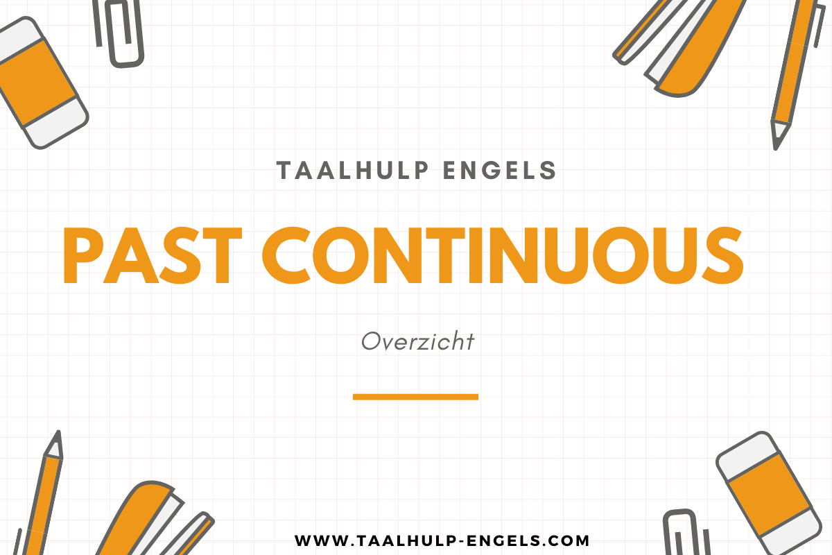 past continuous taalhulp engels