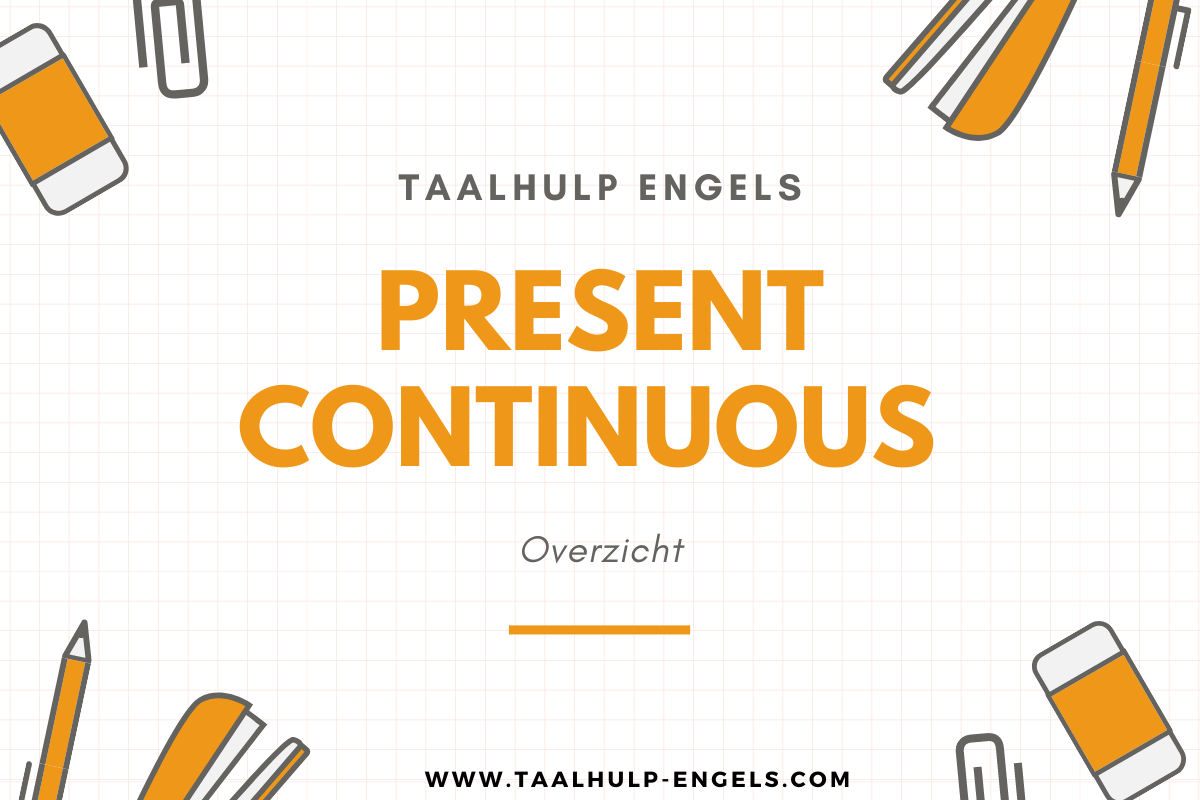 present continuous taalhulp engels