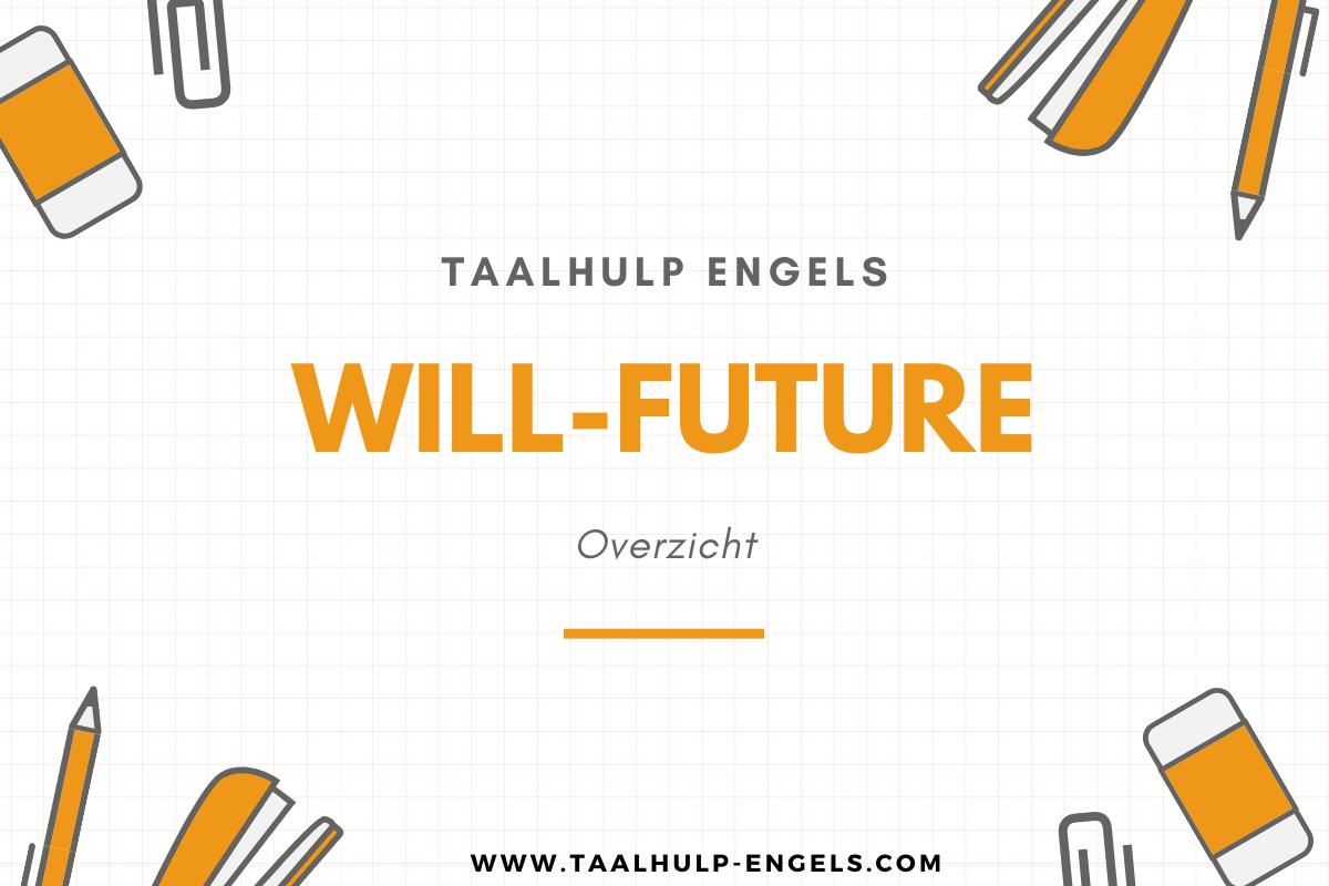 Will Future Taalhulp Engels