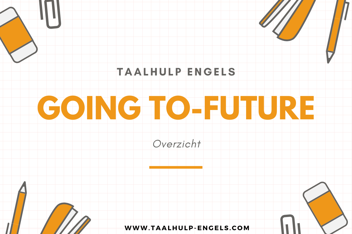Going to-future Taalhulp Engels