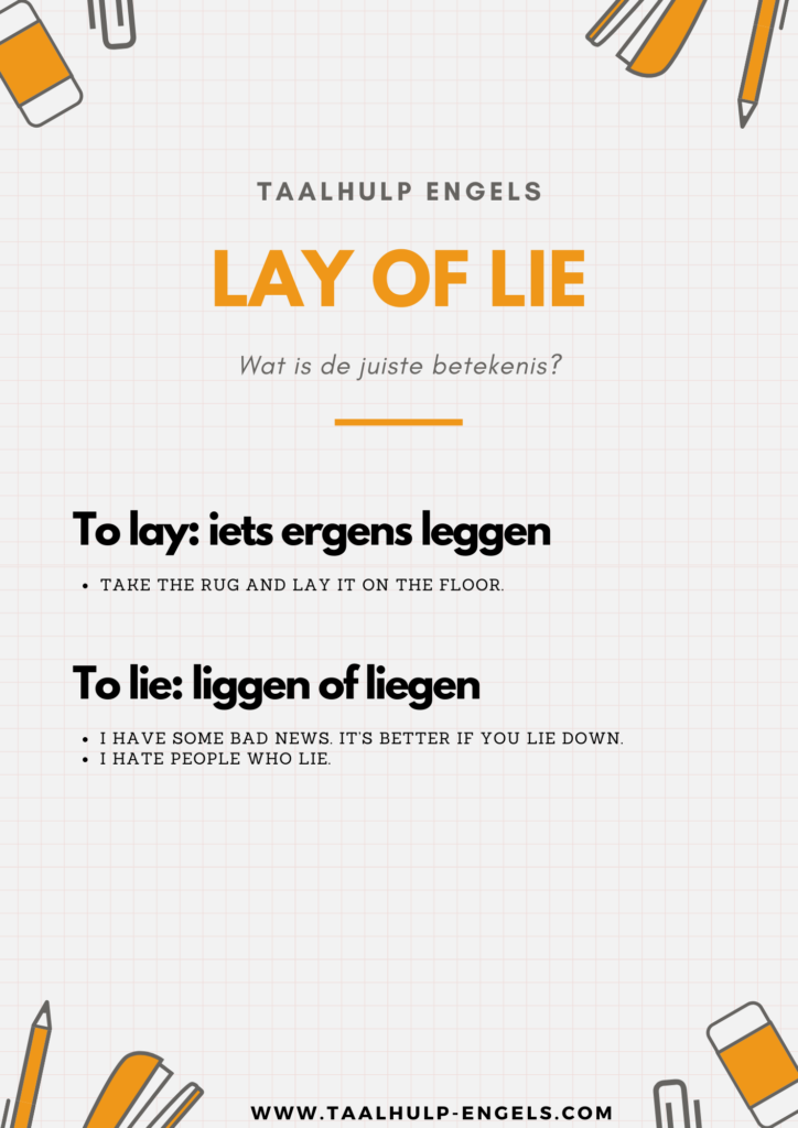 To lay of to Lie Taalhulp Engels