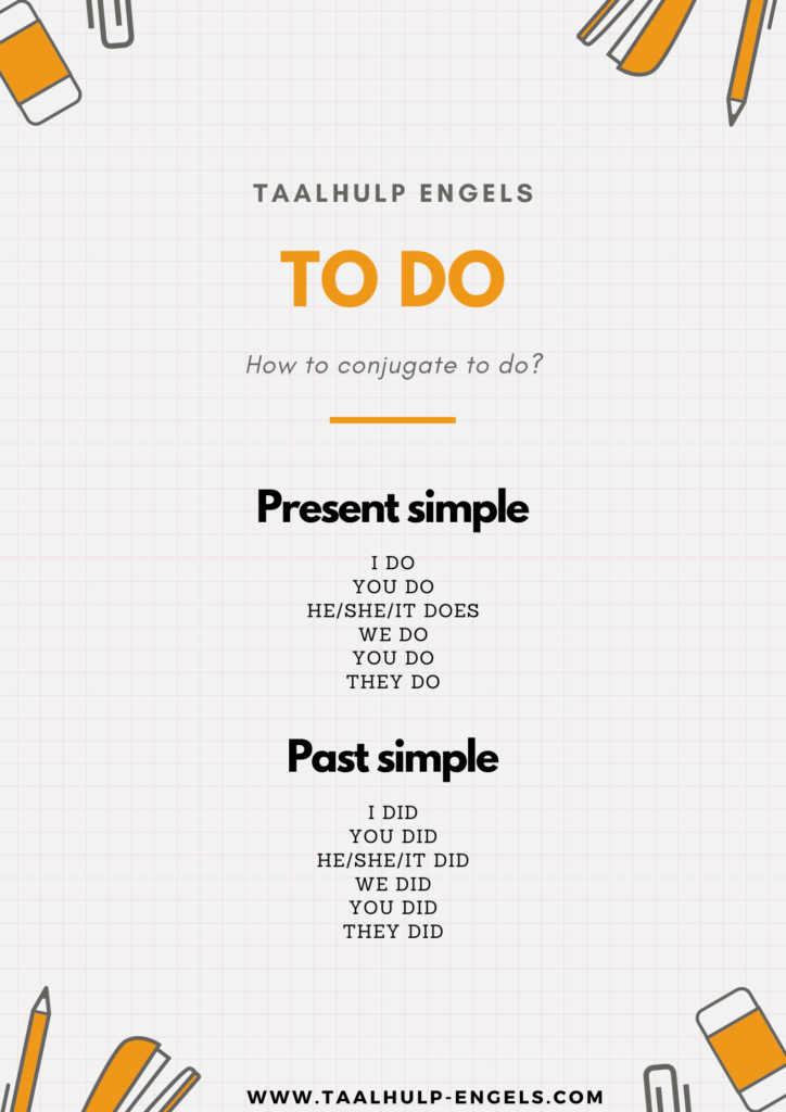 to do conjugate Taalhulp Engels